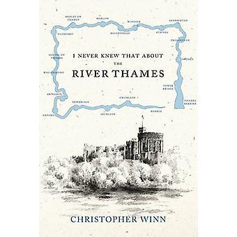 Nunca supe el río Támesis por Christopher Winn - 978009