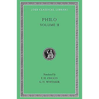 Works - v. 2 (227th) by Philo - F. H. Colson - F. H. Colson - G.H. Whi
