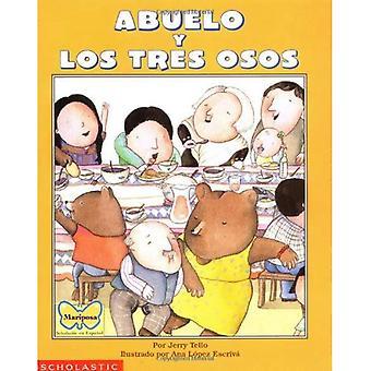 Abuelo y Los Tres Osos / Abuelo e os três ursos: espanhol / inglês