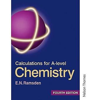 Calculations for A-Level Chemistry - Third Edition (Calculations for A Level Chemistry)