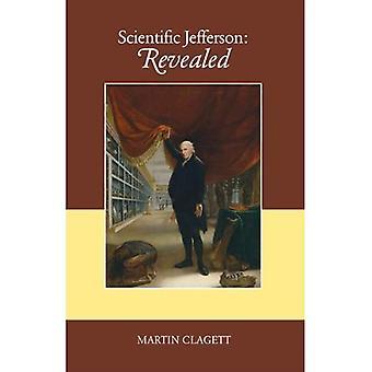 Scientific Jefferson: Revealed