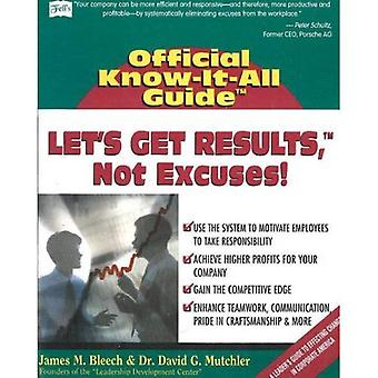 Lets Get Results, Not Excuses