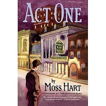 Erster Akt: Eine Autobiographie