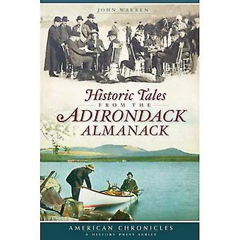 Historische Geschichten aus der Adirondack-Almanach (NY) (amerikanische Chronik (History Press))