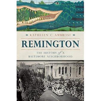 Remington:: L'histoire d'un quartier de Baltimore (bref historique)
