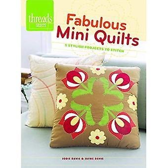 Fabuleux Mini Quilts (Threads sélectionne)
