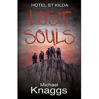 Förlorade själar: Hotel St Kilda (Hotel St Kildar 3)