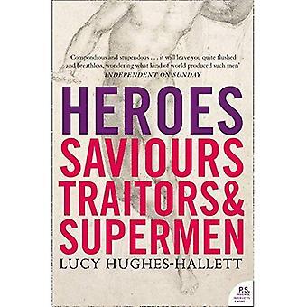 Helden: Retter, Verräter und Übermenschen