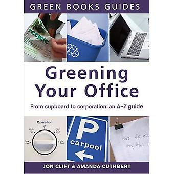 Greening Your Office: An A-Z Guide