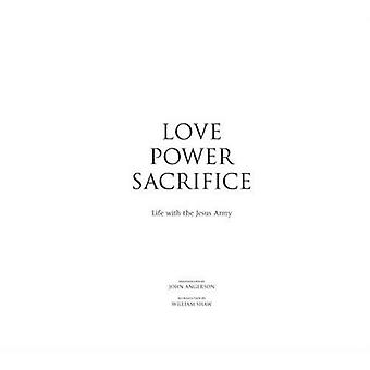 Love, Power, Sacrifice: Life with the Jesus Army [Illustrated]