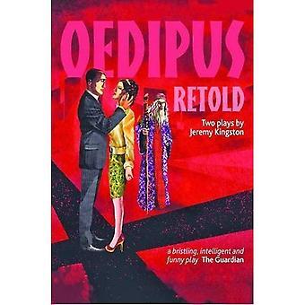 Oedipus Retold