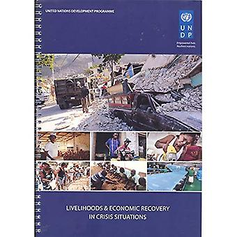Livelihoods and Economic Recovery in Crisis Situations