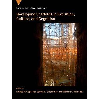 Entwicklung von Gerüsten in Evolution - Kultur- und Wahrnehmung von Linnda