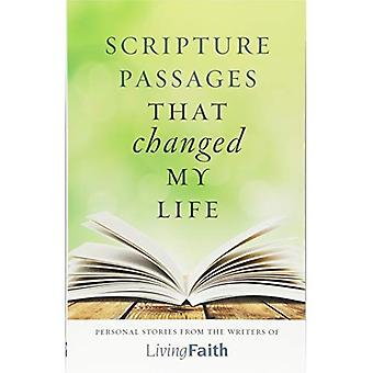 Scripture Passages That Changed My Life: Personal Stories from the Writers of Living Faith
