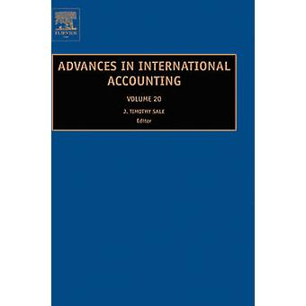 Advances in International Accounting by Sale T. J. & T. J.