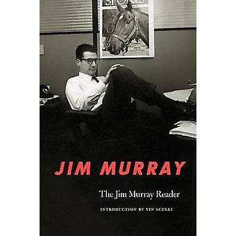 The Jim Murray Reader by Murray & Jim