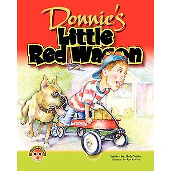 Donnies Little Red Wagon by Wiebe & Hedy