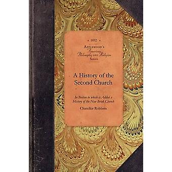 A History of the Second Church by Chandler Robbins