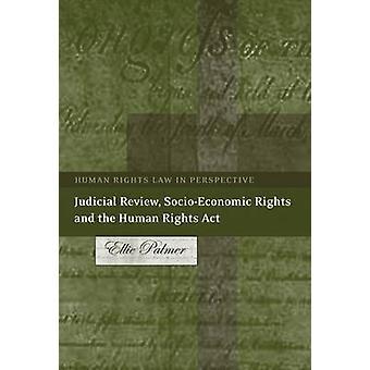 Domstolsprövning socioekonomiska rättigheter och de mänskliga rättigheterna ACT av Palmer