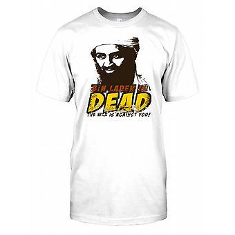 Bin Laden is Dead The War is Against You Mens T Shirt