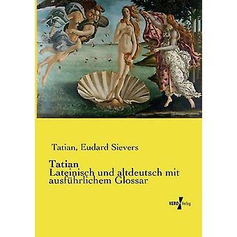 Tatianus av Sievers & Eudard