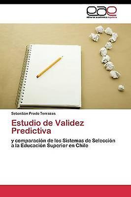 Estudio de Validez Prougeictiva by Prado Terrazas Sebastin