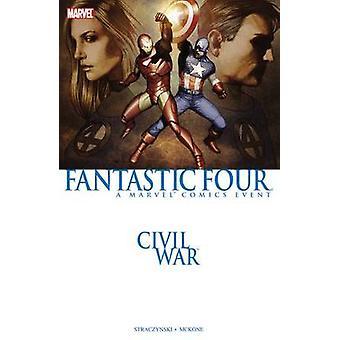 Civil War - Fantastic Four (New Printing) by Stan Lee - Mike McKone -