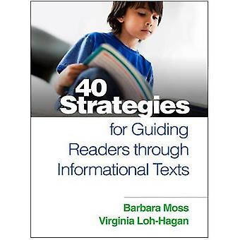 40 Strategies for Guiding Readers Through Informational Texts by Barb