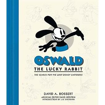 Oswald The Lucky Rabbit - The Search for the Lost Disney Cartoons by D