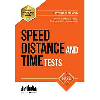 Speed - Distance and Time Tests - 100s of Sample Speed - Distance & Ti