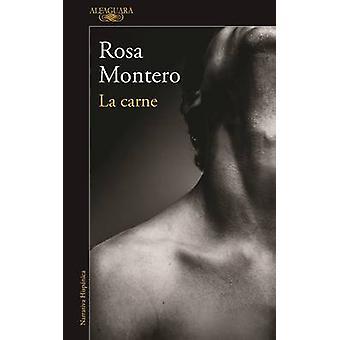 La Carne by Rosa Montero - 9788420426198 Book