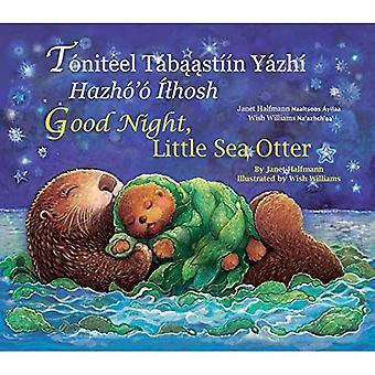 Good Night Little Sea Otter (Navajo/English)
