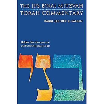 Hukkat (Numbers 19:1-22:1) and Haftarah (Judges 11:1-3): The JPS B'Nai Mitzvah Torah Commentary (JPS Study Bible)