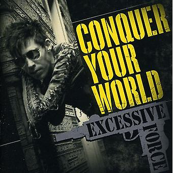 Overmatige kracht - Conquer Your World [CD] USA import