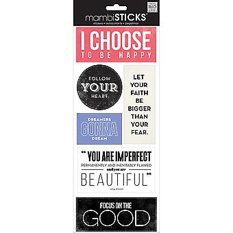 Sayings Stickers-I Choose