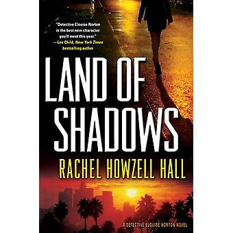 Land of Shadows by Rachel Howzell Hall - 9780765336354 Book