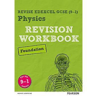 RIVEDERE Edexcel GCSE (9 - 1) Fisica Fondazione revisione della cartella di lavoro - t