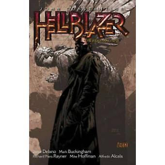 Hellblazer - Volume 3 - The Fear Machine (nuova edizione) di Jamie DeLano
