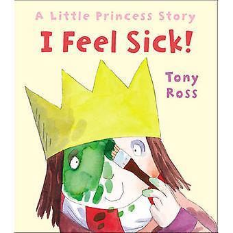 Jag mår illa! -En liten prinsessa historia av Tony Ross - 9781783442911 Bo