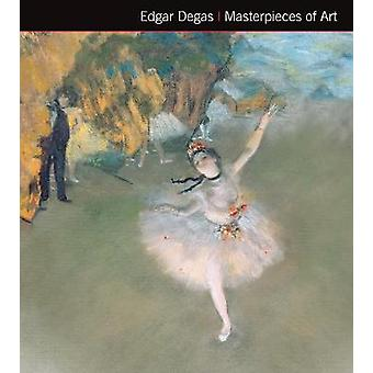Edgar Degas Masterpieces of Art by Michael Robinson - 9781783619948 B