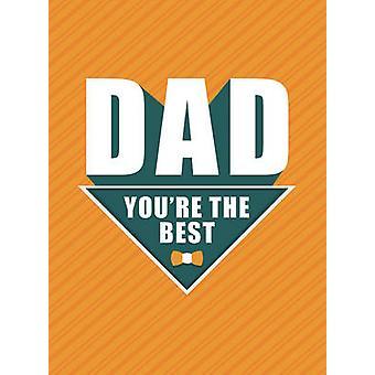 Pappa - du är bäst av Dan Marshall - 9781786850188 bok