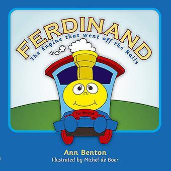 Ferdinand - il motore che è andato fuori binari di Ann Benton - 97818455044