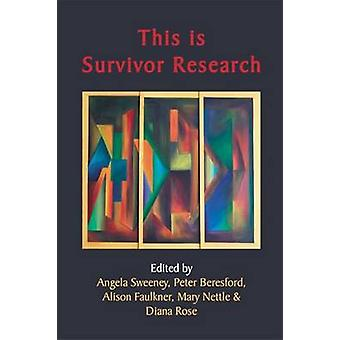 This is Survivor Research by Angela Sweeney - Peter Beresford - Aliso