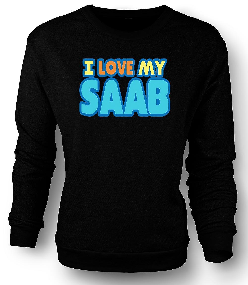 Mens Sweatshirt jeg elsker min Saab - bilentusiast