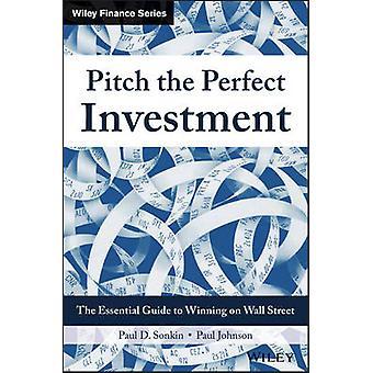 Pitch perfekt investeringen - de væsentlige Guide til at vinde på væg