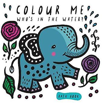 Colour Me - Who's in the Water? by Colour Me - Who's in the Water? - 97
