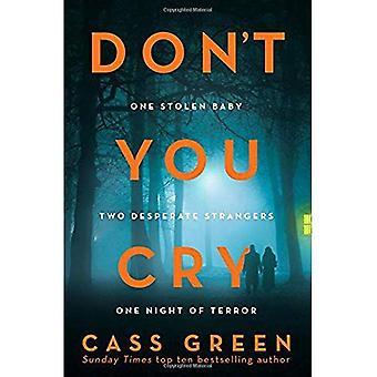 Ne pleure pas vous