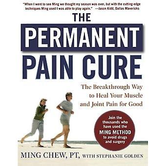 علاج الألم الدائم: اختراق الطريق شفاء العضلات والمفاصل الخاصة بك لحسن (PB)