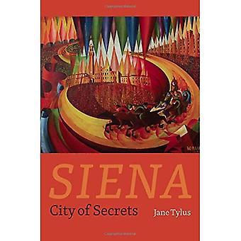 Siena: Stadt der Geheimnisse
