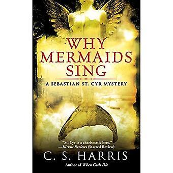 Why Mermaids Sing (Sebastian St. Cyr Mysteries)